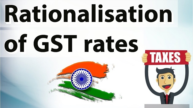 Rationalisation of GST Rates