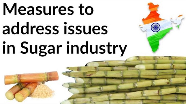 Measures to address issues in Sugar industry