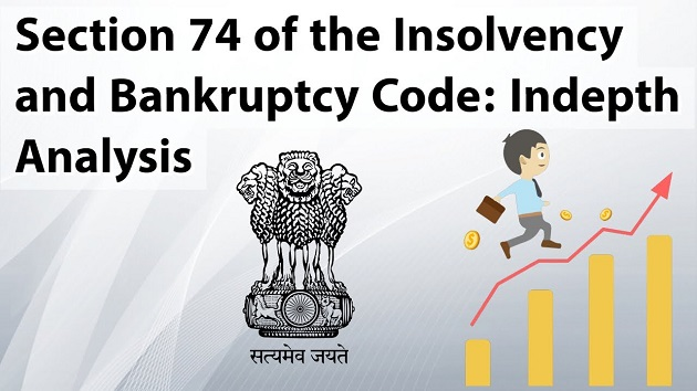 Section 74 of the insolvency and Bankruptcy Code