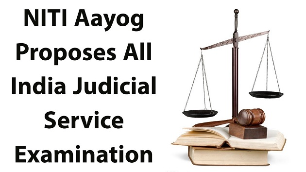NITI Aayog proposes all India Judicial Service Examination
