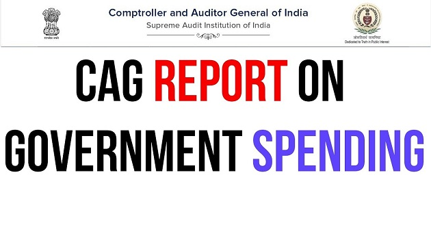 CAG Report on government spending