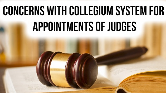Collegium system for appointment of judges
