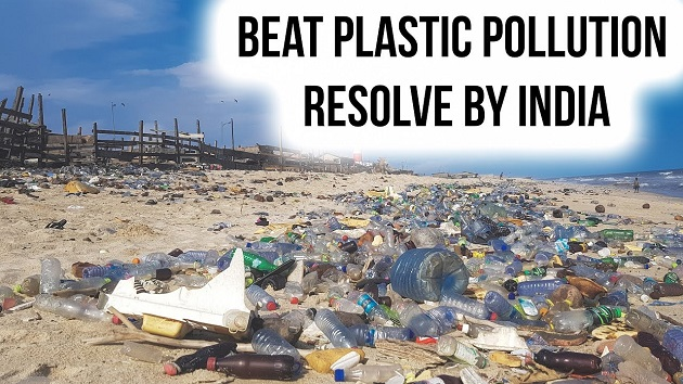 Beat Plastic Pollution Resolve by India