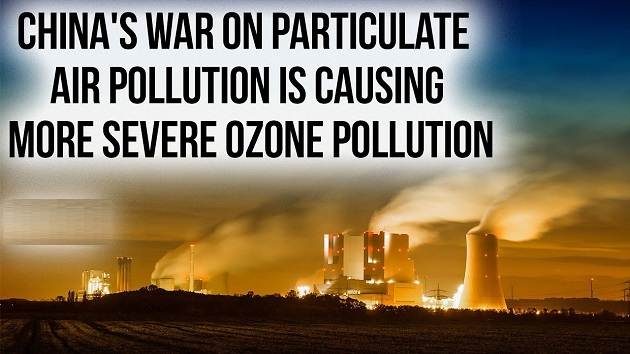 China's War On Particulate Air Pollution Is Causing More Serve Ozone Pollution
