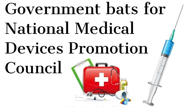 Government bats for National Medical Devices Promotion Council