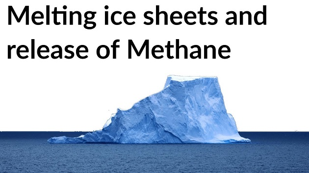 Melting Ice Sheets And Release Of methane