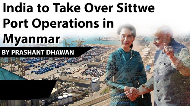 India To Take Over Sittwe Port Operation In Myanmar