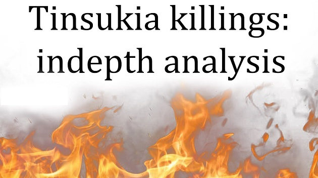 Tinsukia Killings : Indepth Analysis