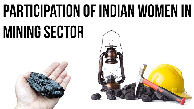 Participation of Indian Women in Mining Sector