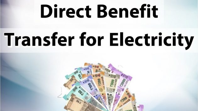 Direct Benefit Transfer for Electricity