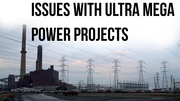 Issues with ultra mega power projects