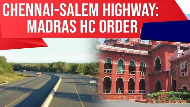 Madras High Court order on Chennai Salem Highway