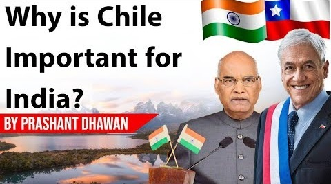 Why is Chile Important for India?