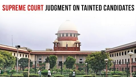 Supreme Court Judgement on Tainted Candidates