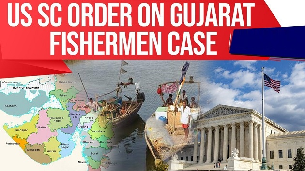 Gujarat Fishermen's victory in US Supreme Court