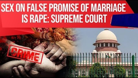 Sex on false promise of marriage is rape