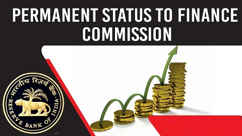 RBI Governor bats for a Permanent Status to Finance Commission