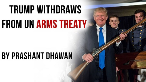 Trump withdraws from UN arms treaty