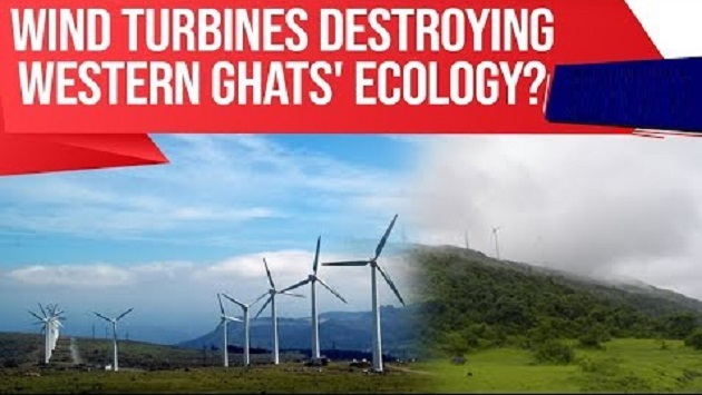 Wind turbines are impacting ecology in Western Ghats