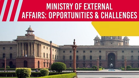 Modi 2.0, Ministry of External Affairs Opportunities & Challenges