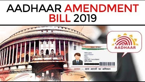 The Aadhaar and Other Laws (Amendment) Bill, 2019