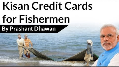 Benefits of Kisan Credit Card extended to fishermen