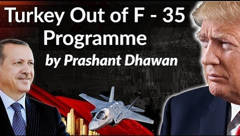 Turkey Out of F – 35 Programme by USA