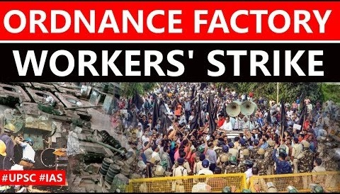 Ordnance factories worker strikes