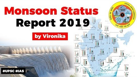 Monsoon Status Report