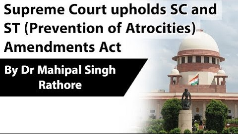 Supreme Court upholds SC and ST (Prevention of Atrocities) Amendments Act