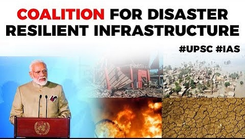 PM Modi launches Coalition for Disaster Resilient Infrastructure
