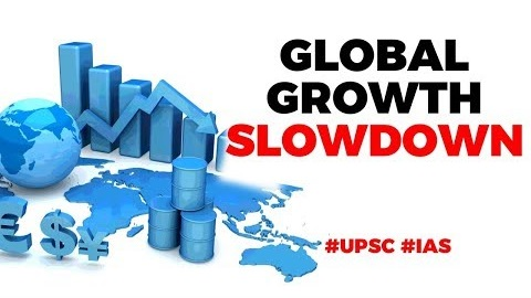 Global Growth Slow Down