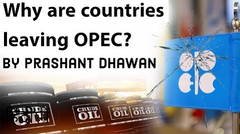 Why are countries leaving OPEC ?