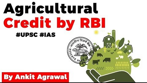Agriculture Credit by RBI's Internal Working Group