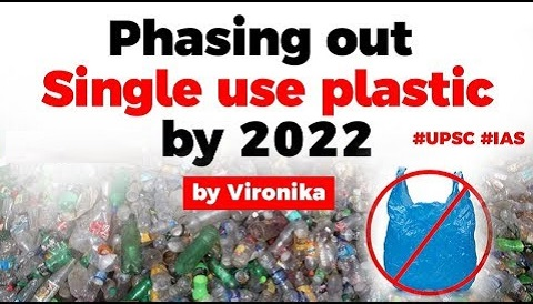 India to Phase Out Single Use Plastic (SUP) by 2022