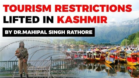 Tourism restrictions lifted in Kashmir