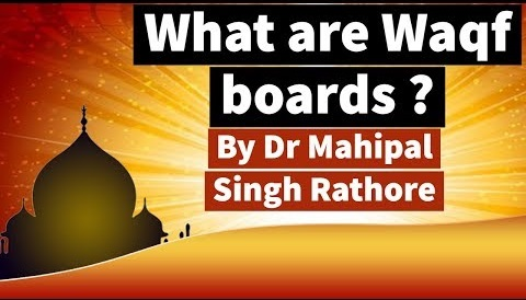 Waqf boards-Their governance and purpose
