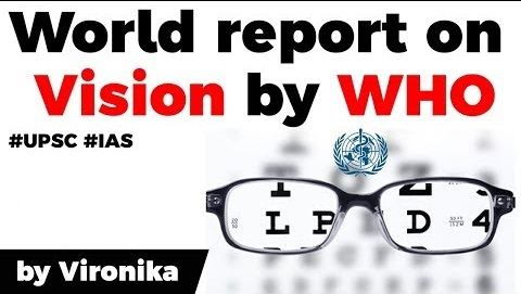 WHO launches first World report on Vision