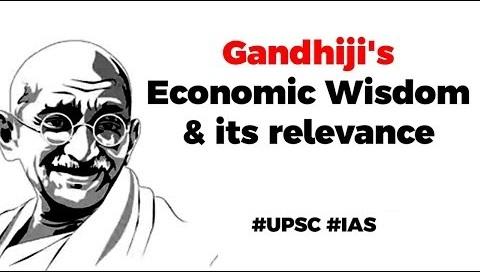 Mahatma Gandhi's theory of Economics
