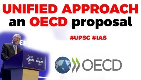 What is the Unified Approach proposal of OECD?