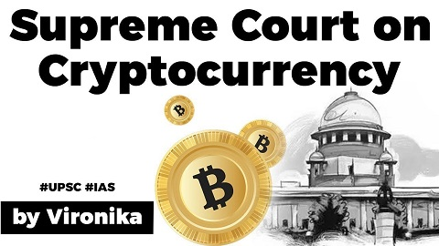 Supreme Court on Cryptocurrency, Difference in Virtual & Cryptocurrency, Know issues of blockchain