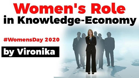 Role of Women in developing a Knowledge Economy, International Women's Day 2020 special
