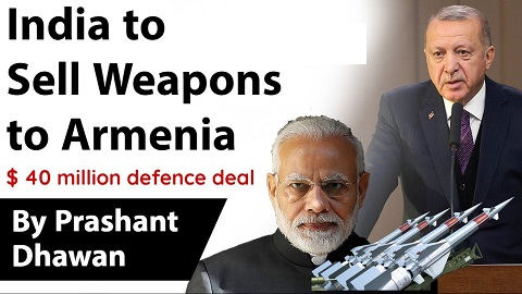 India to Sell Weapons to Armenia -Turkey Angry