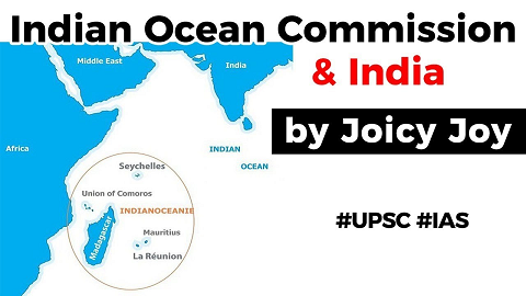 What is Indian Ocean Commission? Strategic importance of India becoming an OBSERVER of IOC