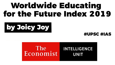 Worldwide Educating for the Future Index 2019, India ranked 35th in the world