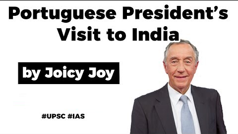 India Portugal Relations, Key highlights of Portuguese President's recent visit to India