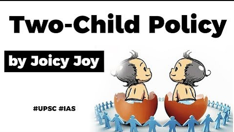 Two-Child Policy Norm explained, Merits and demerits of Two-Child Policy