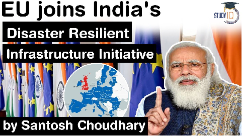 Coalition for Disaster Resilient Infrastructure – European Union joins India's CDRI