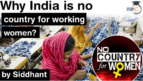 Status of Working Women in India – Why India is no country for working women?