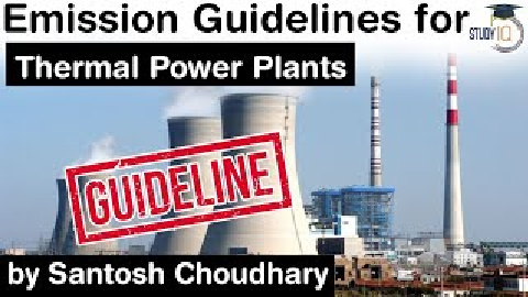 Thermal Power Plant Emission Guidelines – New deadline issued by Union Environment Ministry